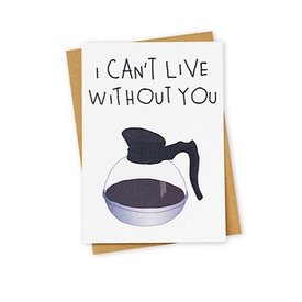 Tay Ham I Can't Live Without You Card