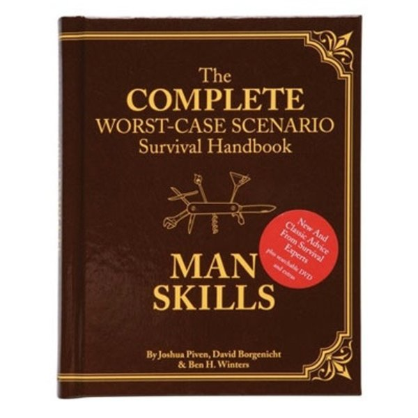 The Complete Worst-Case Scenario Survival Handbook Man Skills