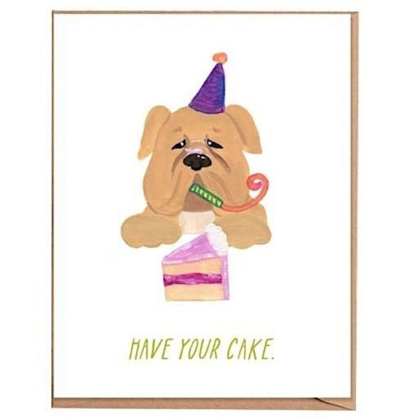 Fawn Paper Co. - Have Your Cake Card