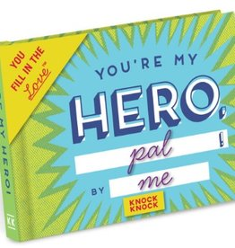 You're My Hero Fill-In-The-Love Journal
